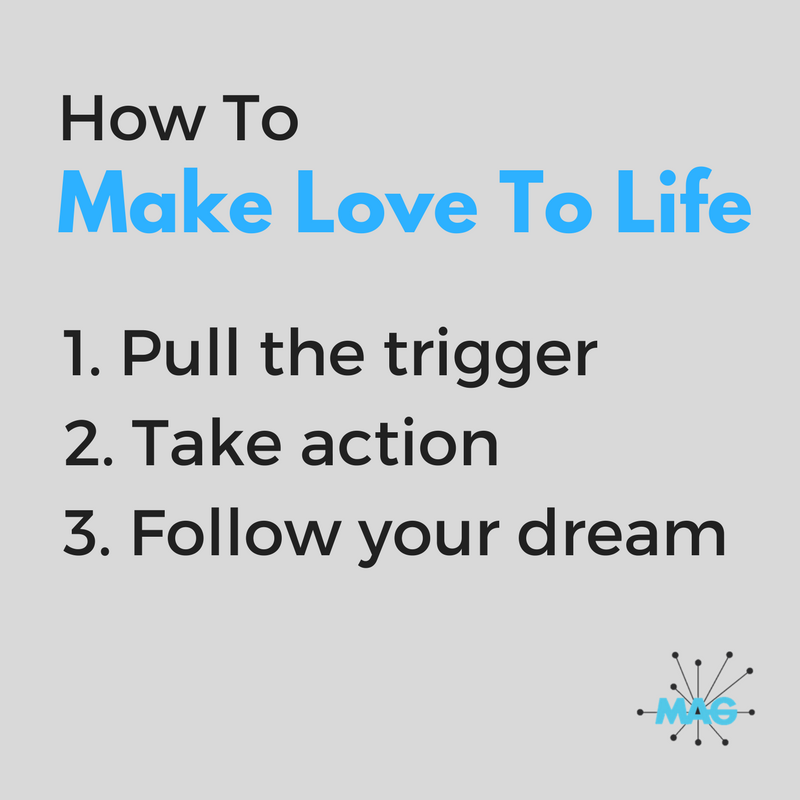 How To Make Love To Life - Mariano Goren